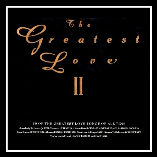 The Greatest Love A