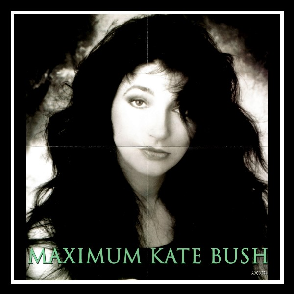 Maximum Kate Bush E