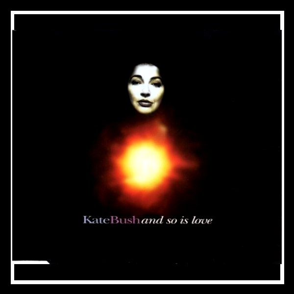 And So Is Love England Maxi CD A (2)